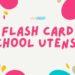 flashcard free, flash card, flash card school supplies, flash card school utensils, free donwload flash card